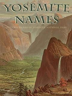 Yosemite Names: Notable Names of Yosemite National Park