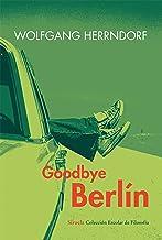 Goodbye Berlín: 36 (Colección Escolar)