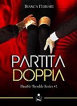 Permalink to Partita doppia: Double Trouble Series #1 (Pigalle) PDF