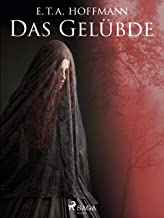 Das Gelübde (German Edition)