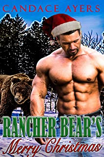 Rancher Bears' Merry Christmas (Rancher Bears Series Book 6)