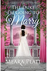 The Duke I'm Going to Marry (The Farthingale Series Book 2) Kindle Edition