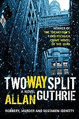 Two-Way Split Kindle Edition