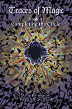 Traces of Magic: Book III: Completing the Circle