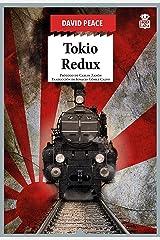 Tokio Redux: Trilogía de Tokio III (Sensibles a las Letras nº 72) Versión Kindle