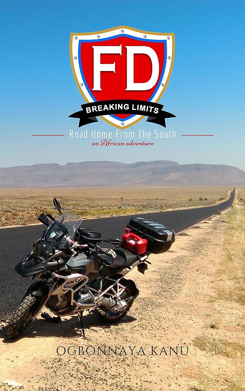 困ったスマートハッチFD Breaking Limits: Road Home From The South (English Edition)