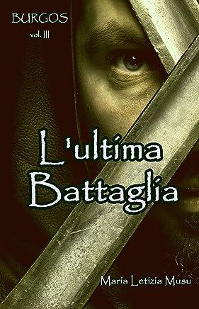 BURGOS III: Lultima Battaglia