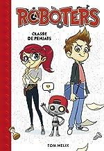 Classe de penjats (Sèrie Robòters 1) (Catalan Edition)