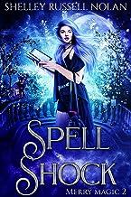 Spell Shock (Merry Magic Book 2)