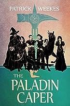 The Paladin Caper (Rogues of the Republic Book 3)