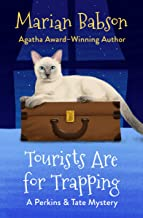 Tourists Are for Trapping (The Perkins & Tate Mysteries Book 3)