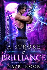 A Stroke of Brilliance (Arcane Hearts Book 2) Kindle Edition