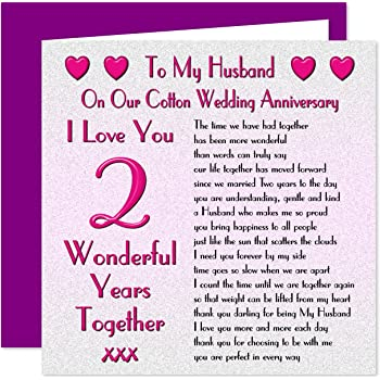 My Husband 2nd Wedding Anniversary Card On Our Cotton Anniversary 2 Years Sentimental Verse I Love You Amazon Co Uk Office Products