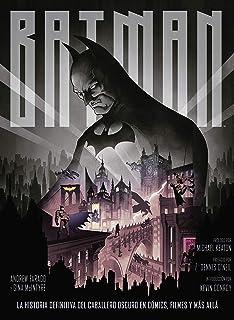 Batman: La Historia Definitiva del caballero oscuro en cómi