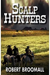 Scalp Hunters (Cole Taggart Book 1) Kindle Edition
