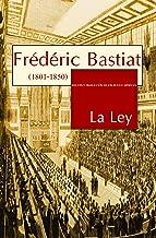 La Ley (Spanish Edition)