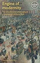Engine of modernity: The omnibus and urban culture in nineteenth-century Paris