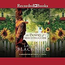The Dowry of Miss Lydia Clark: Gresham Chronicles, Book 3