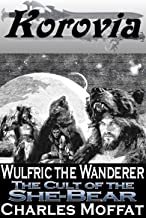 The Cult of the She-Bear (Wulfric the Wanderer Book 2)