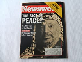 Newsweek September 13, 1993 (THE FACE OF PEACE? FREAKTHROUGH IN THE MIDEAST - BOOK EXCERPT MY HOSTAGE ORDEAL BY TERRY ANDERSON EXCLUSIVE AVEDON 30 PAGES OF PHOTOS BY AN AMERICAN GREAT, VOLUME CXXII, NO. 11)
