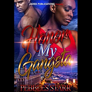 Honor My Gangsta: Your Spouse, My Sponsor, Book 3
