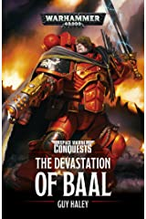The Devastation of Baal (Space Marine Conquests Book 1) Kindle Edition