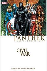 Civil War: Black Panther (Black Panther (2005-2008)) Kindle Edition