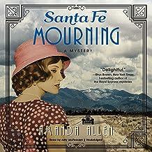Santa Fe Mourning: The Santa Fe Revival Mysteries, Book 1