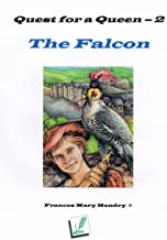 The Falcon (Quest for a Queen Book 2)