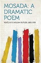 Mosada: A dramatic poem