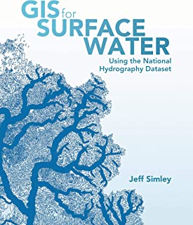 GIS for Surface Water: Using the National Hydrography Dataset