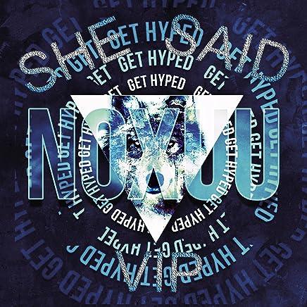 Amazon com: NoXuu - She Said VIP - Songs: Digital Music