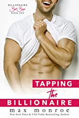 Tapping the Billionaire (Billionaire Bad Boys Series Book 1) Kindle Edition
