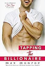 Tapping the Billionaire (Billionaire Bad Boys Series Book 1)