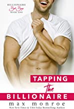 Tapping the Billionaire (Bad Boy Billionaires Book 1) (English Edition)