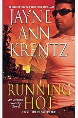 Running Hot: An Arcane Society Novel Kindle Edition
