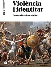 Violència i identitat (eBook) (Catalan Edition)
