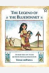 The Legend of the Bluebonnet Kindle Edition