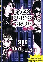 Bozo Porno Circus - Sins of the New Flesh