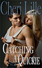 Catching a Quickie: *a Collection of Erotic Short Stories for Women*