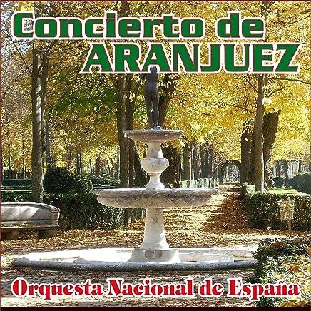 Concierto de Aranjuez para Guitarra y Orquesta