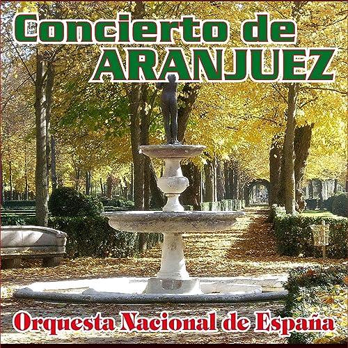 Concierto de Aranjuez para Guitarra y Orquesta de Joaquín Rodrigo ...
