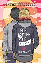 For Better or Cursed (The Babysitters Coven)