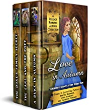 Love in Autumn: A Regency Romance Autumn Collection: 3 Delightful Regency Autumn Stories (Regency Collections Book 15)