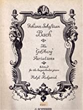 Keyboard Practice consisting of an Aria with thirty Variations for the Harpsichord with 2 Manuals ... Edited for the Harpsichord or Piano by R. Kirkpatrick. (The Goldberg Variations.)