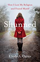 Shunned: How I Lost my Religion and Found Myself