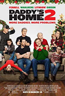Daddy's Home 2 Movie Poster Limited Print Photo Will Ferrell, Mark Wahlberg, Mel Gibson John Cena Size 22x28 #1