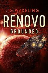 RENOVO Grounded Kindle Edition