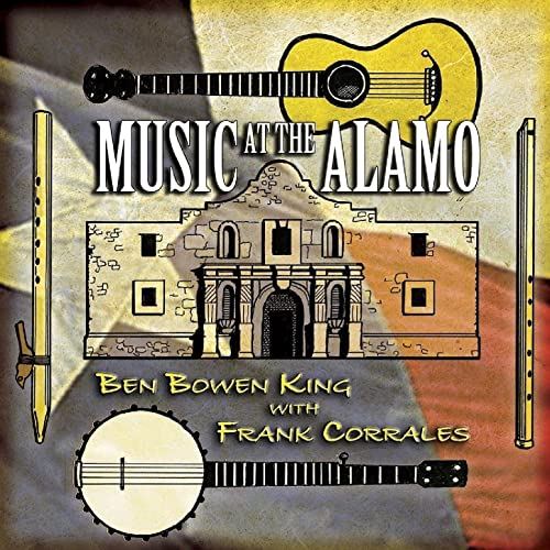 Music At the Alamo by Ben Bowen King with Frank Corrales on Amazon Music - Amazon.com