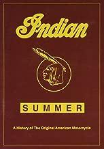 Indian Summer – The Original American Motorcycle Movie.